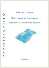 Giacomo Leronni - Scrittura come ciglio