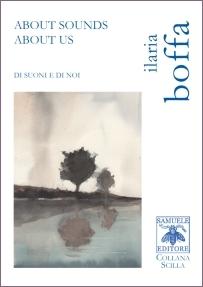 Ilaria Boffa -About sounds about us (Di suoni e di noi) - Samuele editore, 2019