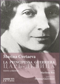 Marina Cvetaeva - La principessa guerriera - Sandro Teti Editore