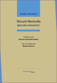 Desunt nonnulla (piccole omissioni) (Arcipelago Itaca 2020) di Sandro Pecchiari