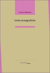 Laura Liberale - Unità stratigrafiche - Arcipelago Itaca 2020